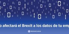 ¿Cómo afectará el brexit a los datos de tu empresa?