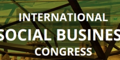INTERNATIONAL SOCIAL BUSINESS CONGRESS