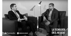 Reflexiones entre los directivos de Mediacloud y Santander: la tecnología en el negocio